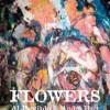 FLOWERS by André Hart and Al Preciado