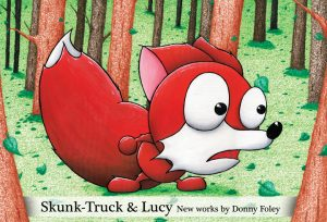 Skunk-Truck & Lucy by Donny Foley
