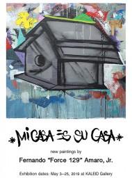 Mi Casa es Su Casa new paintings by Fernando Amaro, Jr. May 2019