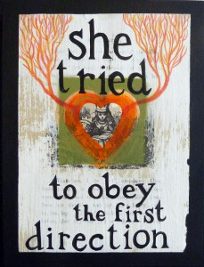 She Tried To Obey the First Direction by Michele Guieu