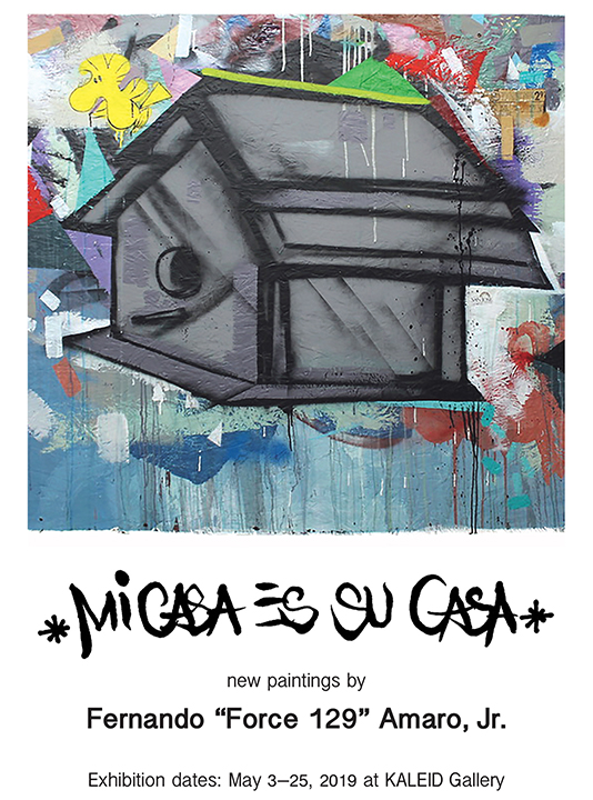 Mi Casa es Su Casa new paintings by Fernando Amaro, Jr. May 2019